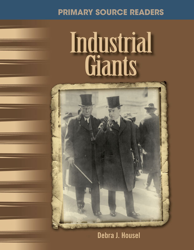Industrial Giants Primary Source Reader