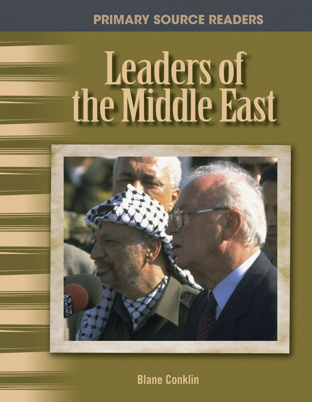 Leaders of the Middle East Primary Source Reader