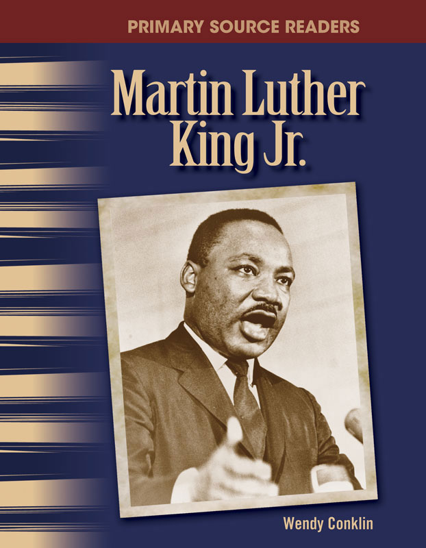 Martin Luther King Jr. Primary Source Reader