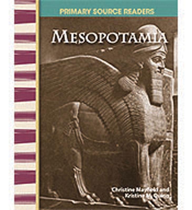 Mesopotamia Primary Source Reader