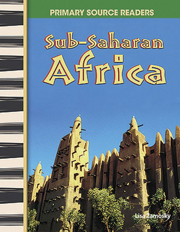 Sub-Saharan Africa Primary Source Reader - Sub-Saharan Africa Primary Source Reader - Print Book