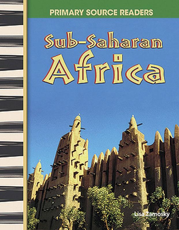 Sub-Saharan Africa Primary Source Reader