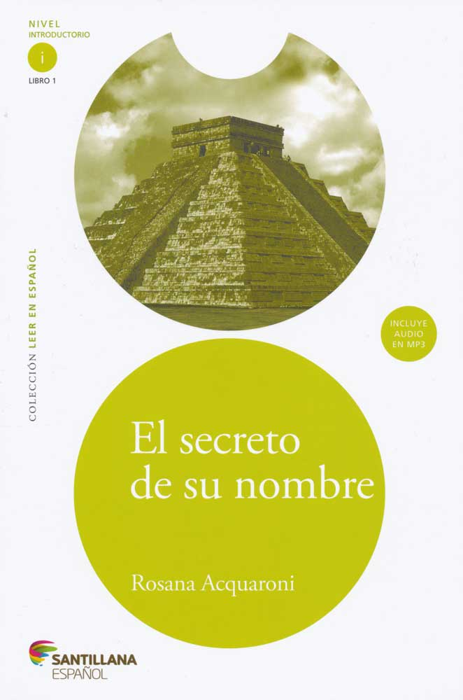 El secreto de su nombre Spanish Reader + Audio CD Nivel Introductorio i Libro 1