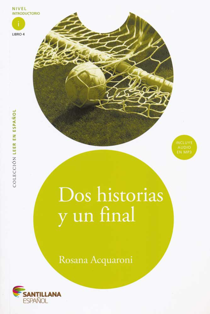 Dos historias y un final Spanish Reader +Audio CD Nivel Introductorio i Libro 4