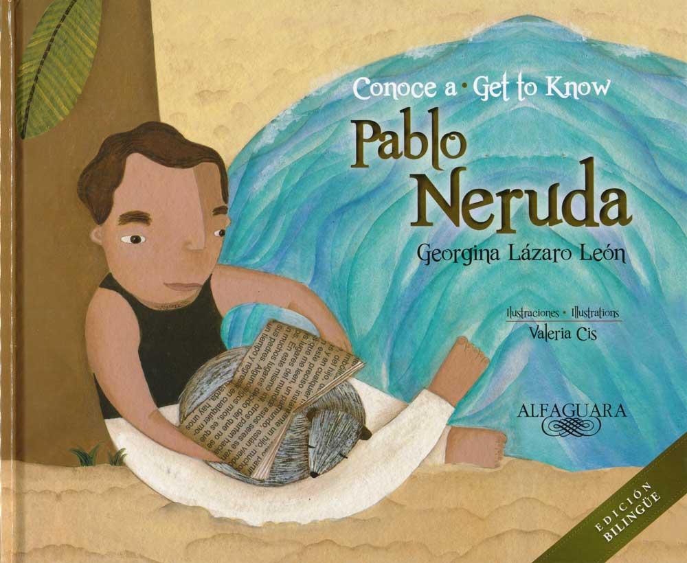 Conoce a Pablo Neruda Bilingual Book