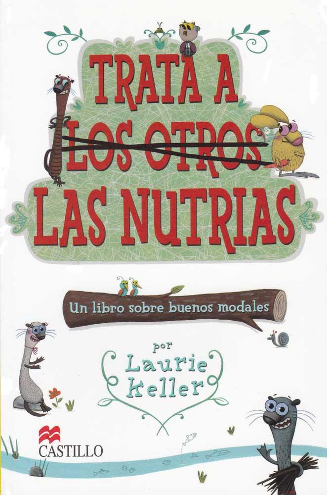 Trata A Las Nutrias Reader