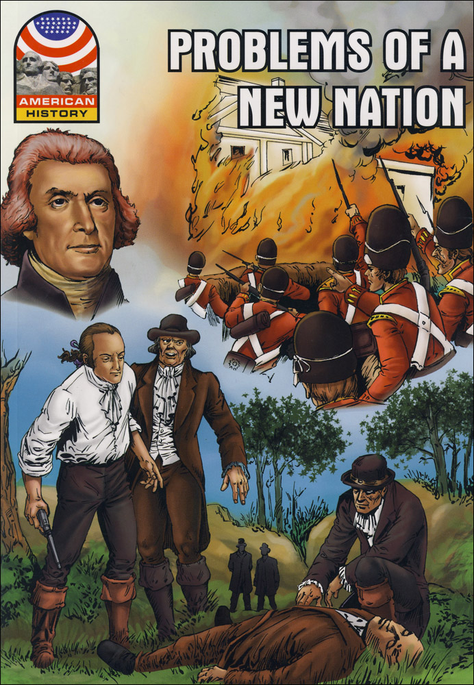 Problems of a New Nation Graphic Novel