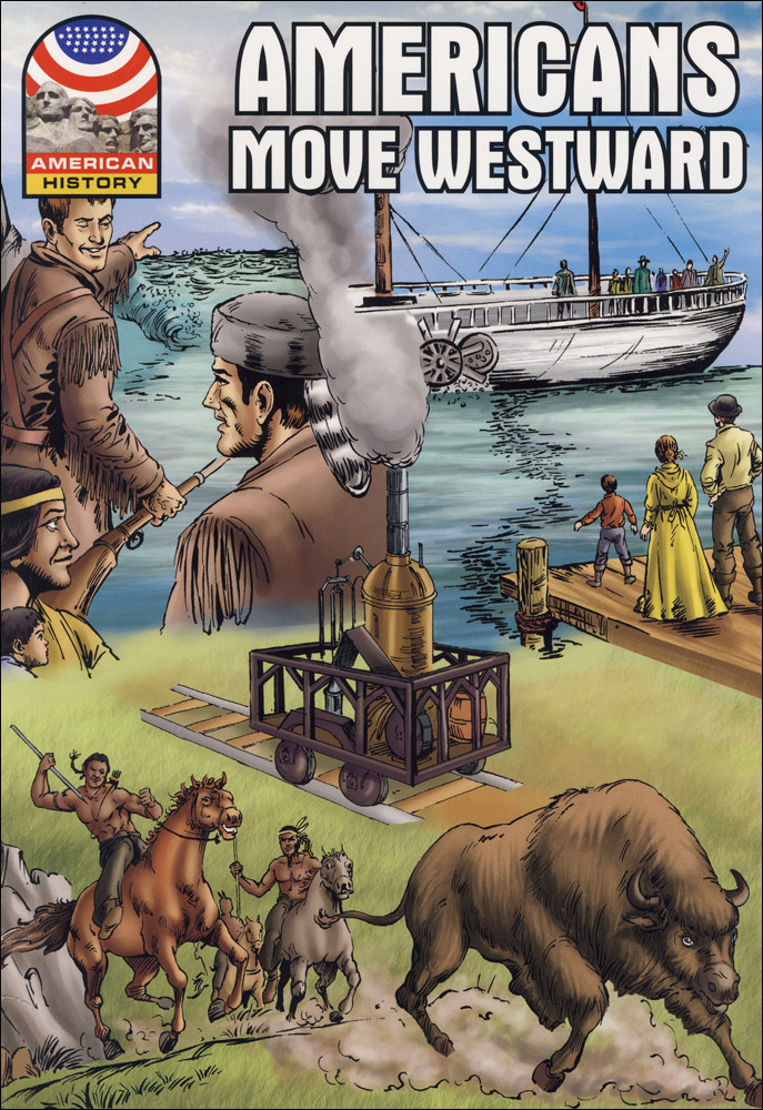 Americans Move Westward Graphic Novel