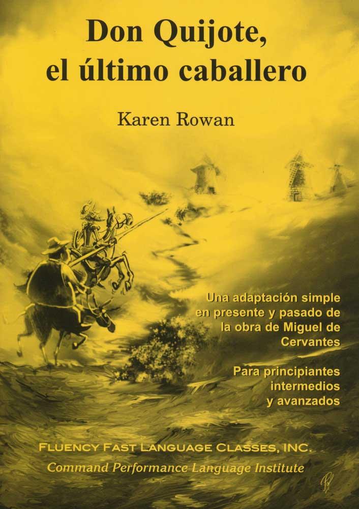 Don Quijote, el último caballero Level 2 Spanish Reader