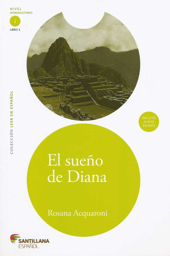 El sueño de Diana Spanish Reader + Audio CD Nivel Introductorio i Libro 3