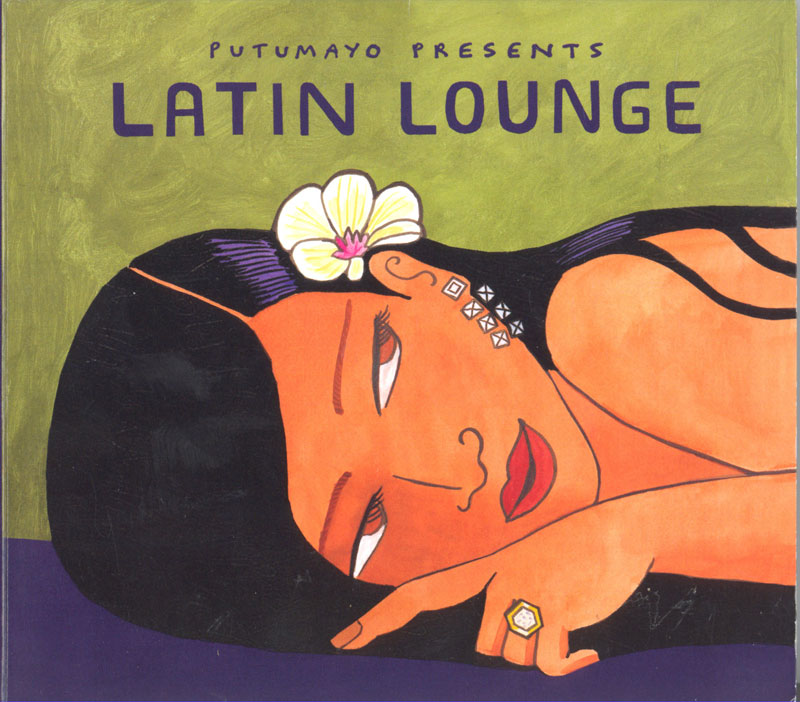 Putumayo Latin Lounge Spanish CD