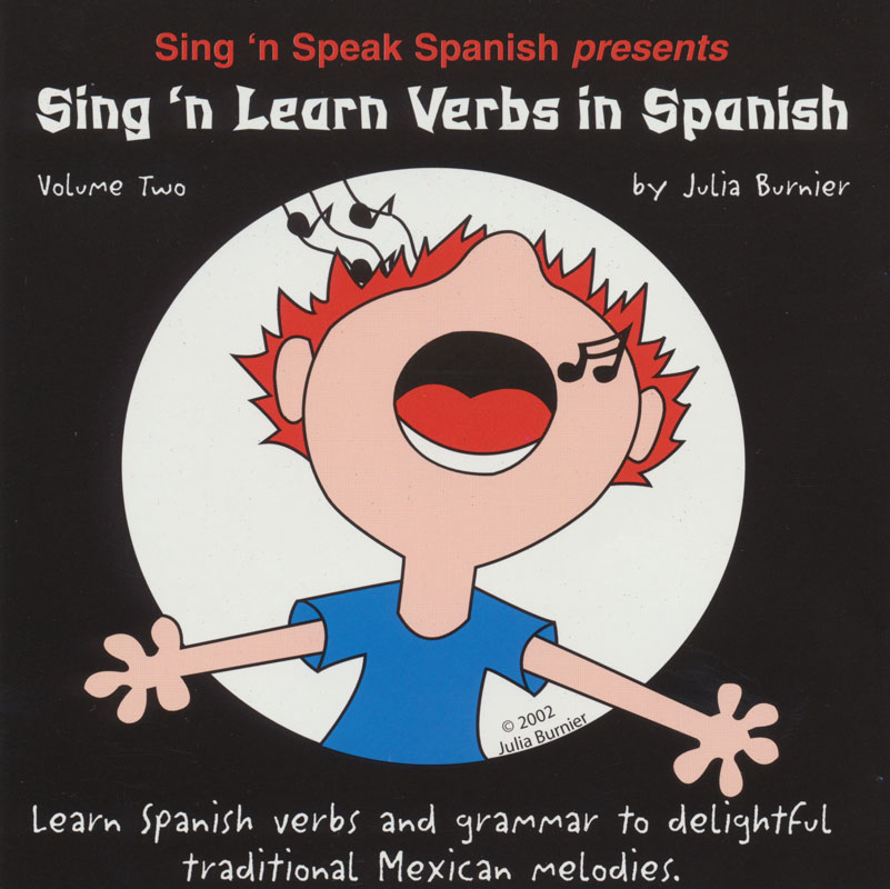 Sing and Learn Verbs in Spanish Vol. II