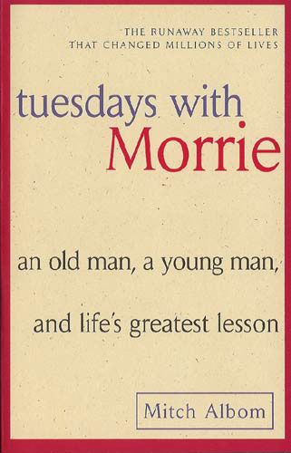 Tuesdays With Morrie Paperback Book (830L)