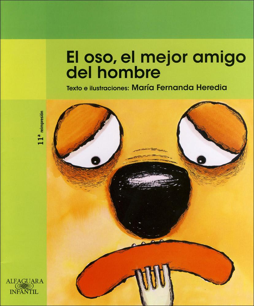 El oso, el mejor amigo del hombre Spanish Book