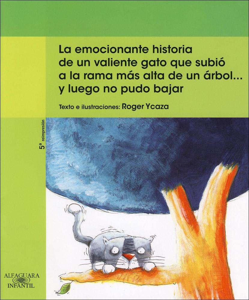 La emocionante historia de un valiente gato que subió a la rama Spanish Book