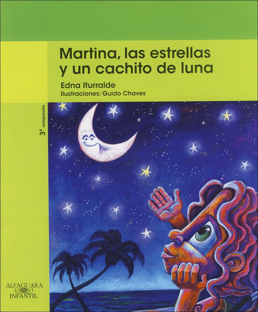 Martina, las estrellas y un cachito de luna Spanish Book