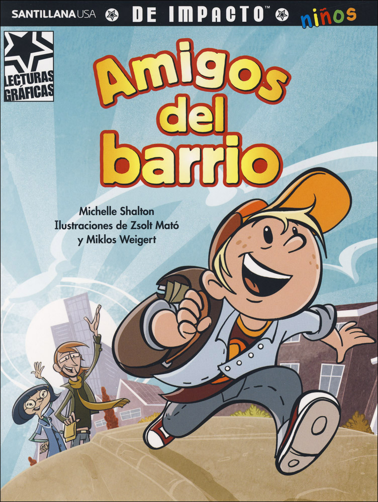 Amigos del barrio Spanish Graphic Reader
