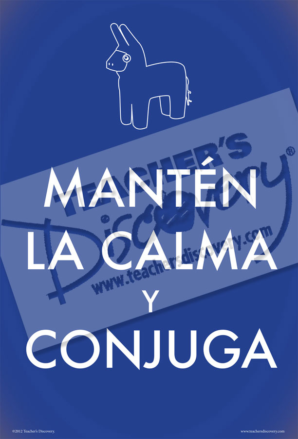 Keep Calm and Conjugate Spanish Poster