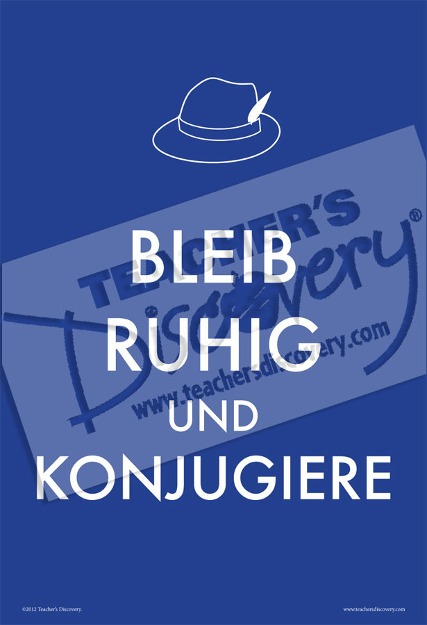 Keep Calm and Conjugate German Poster