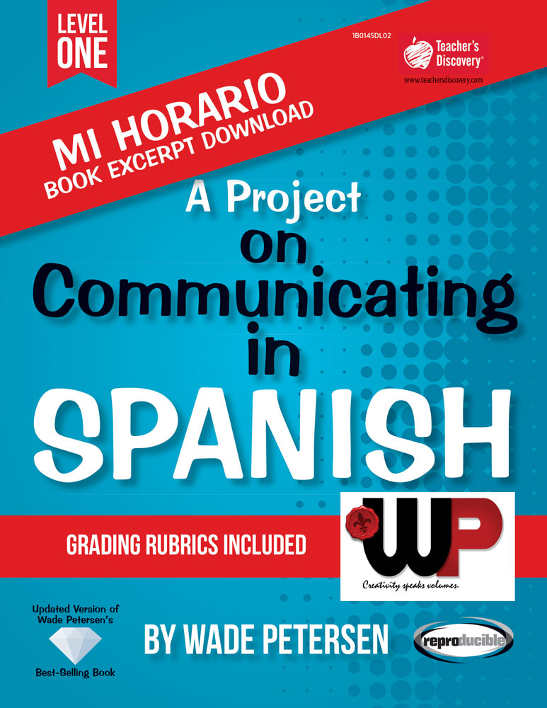 A Project on Communicating in Spanish: Mi horario Book Excerpt Download