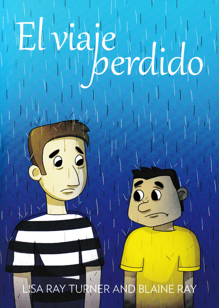 El viaje perdido Spanish Level 2 Reader