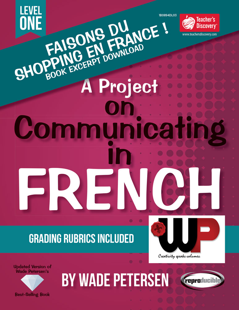 A Project on Communicating in French: Faisons du shopping en France ! Book Excerpt Download