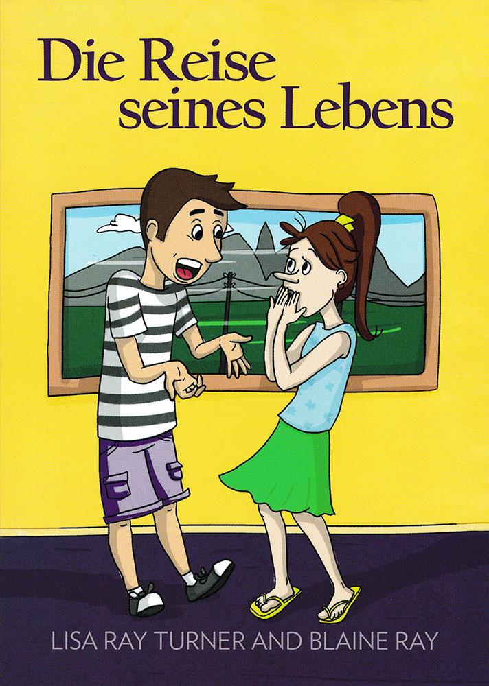 Die Reise seines Lebens German Level 2 Reader