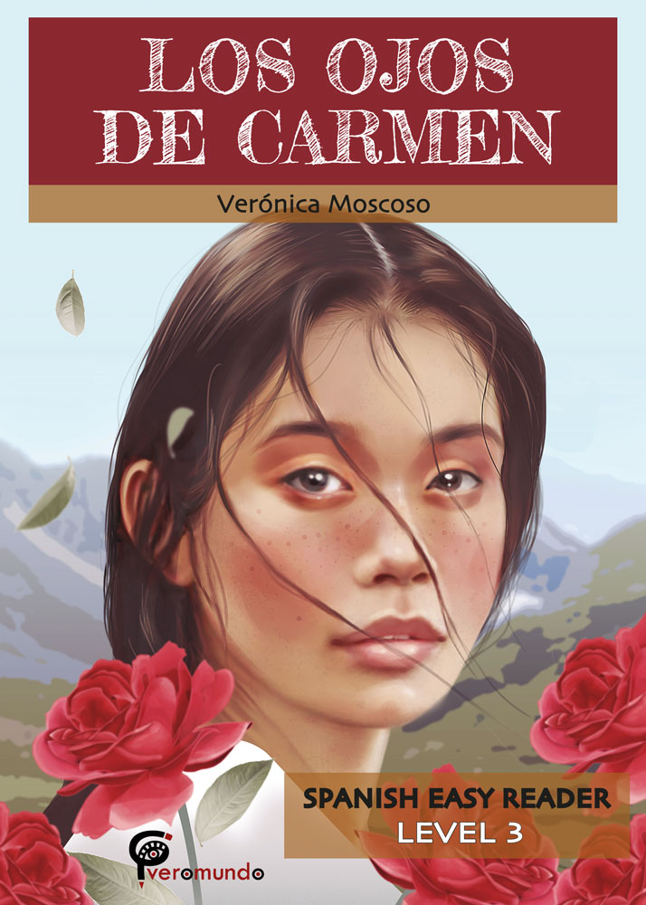 Los ojos de Carmen Spanish Level 3+ Reader