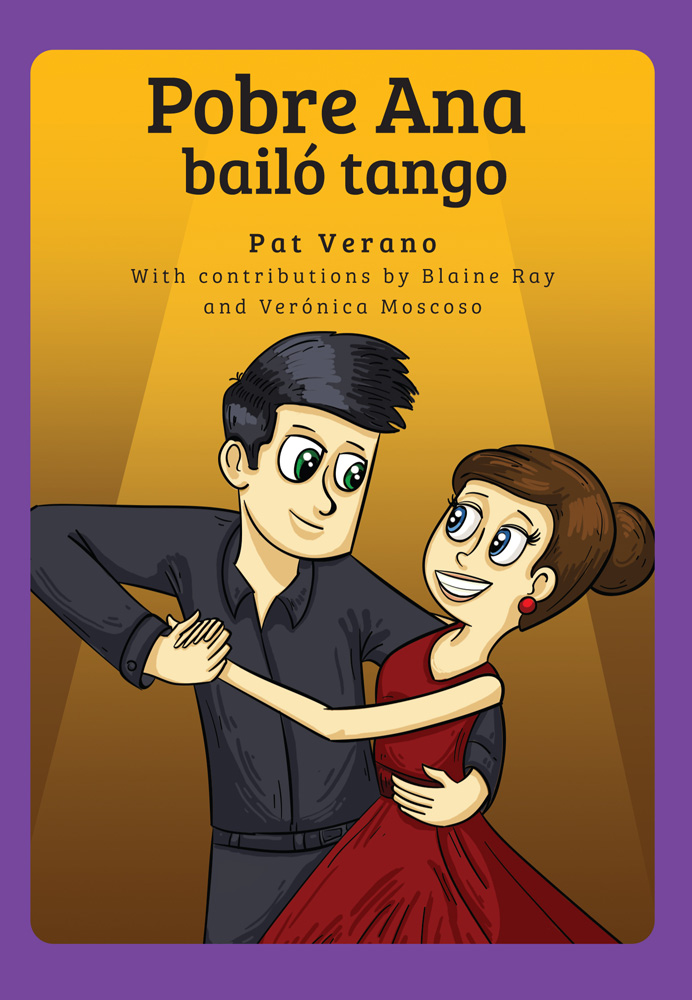 Pobre Ana bailó tango Spanish Level 2 Reader