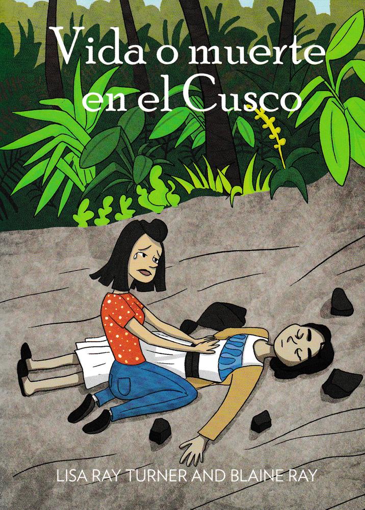 Vida o muerte en el Cusco Level 3 Reader