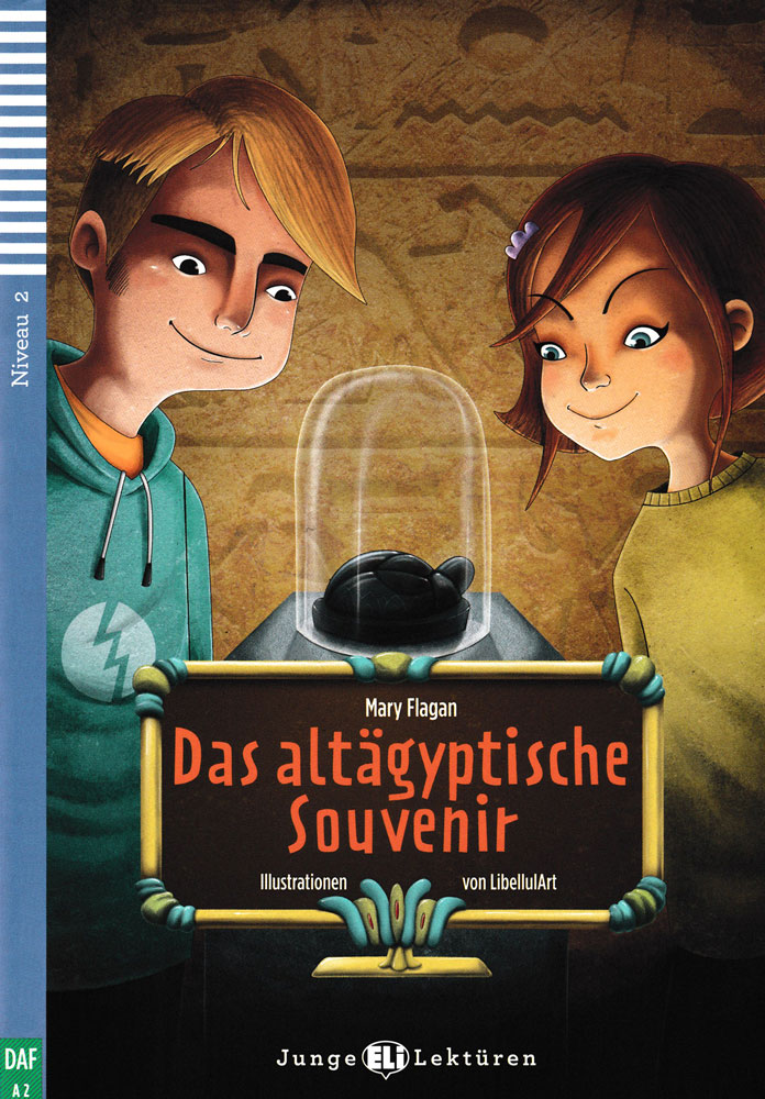 Das altägyptische Souvenir German Level 2 Reader with Audio CD