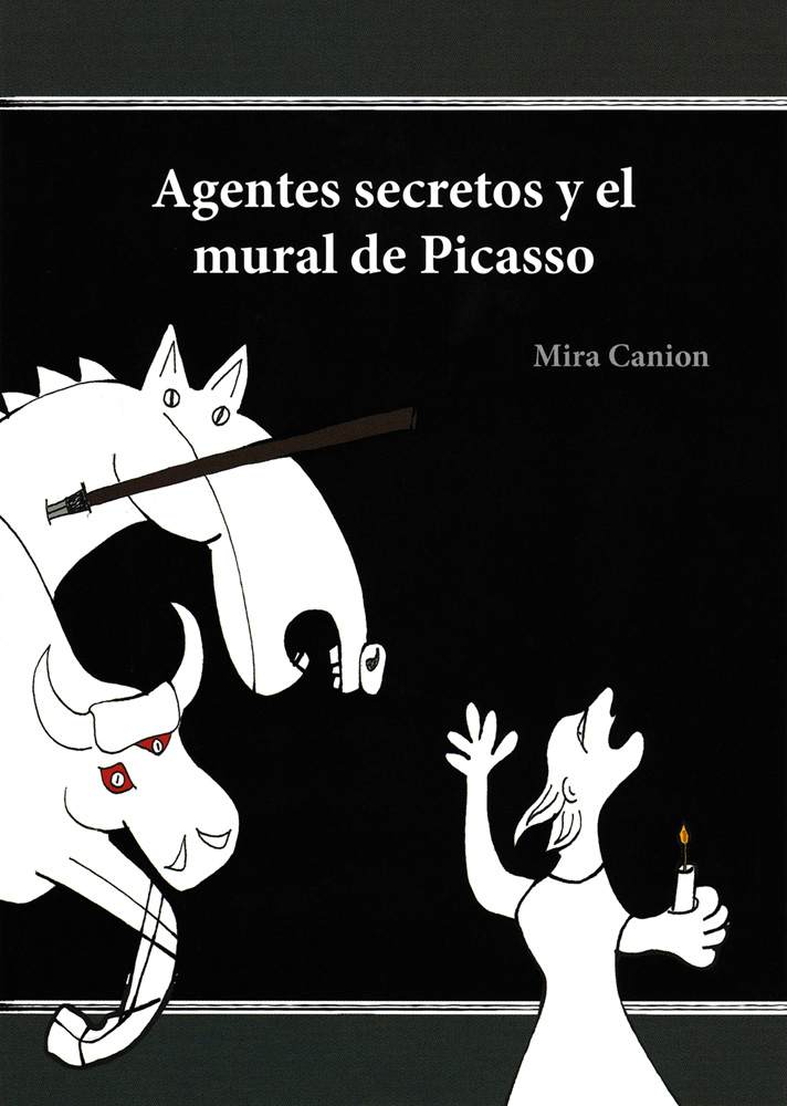 Agentes secretos y el mural de Picasso Level 1 Spanish Reader