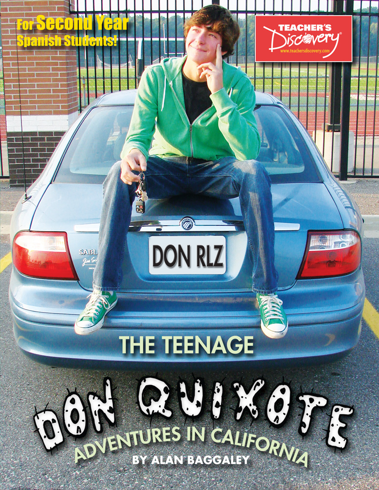 Teenage Don Quixote: Adventures in California Second-Year Spanish Reader Book on CD