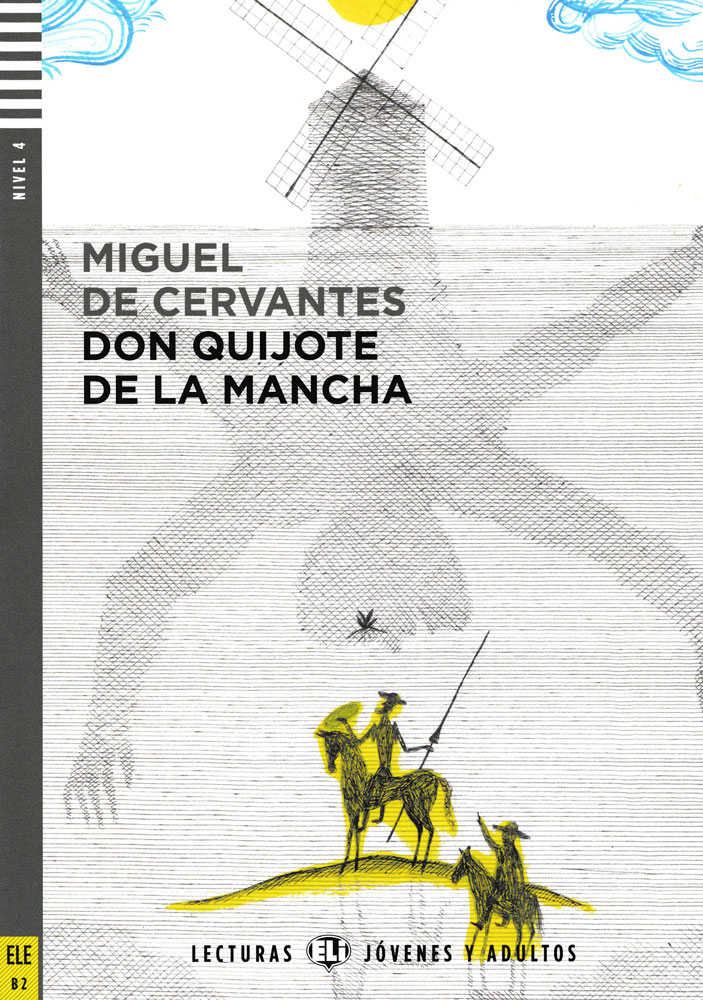 Don Quijote de la Mancha Spanish Highly Advanced Level Reader with Audio CD