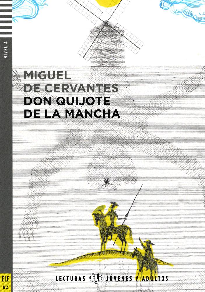 Don Quijote de la Mancha Spanish Highly Advanced Level Reader