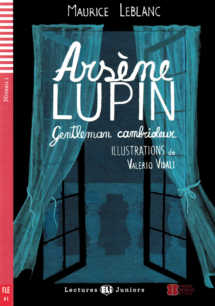 Arsène Lupin, gentleman cambrioleur French Level 1 Reader with Audio CD