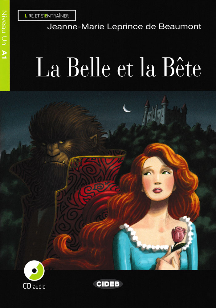 La Belle et la Bête French Level 2 Reader with Audio CD