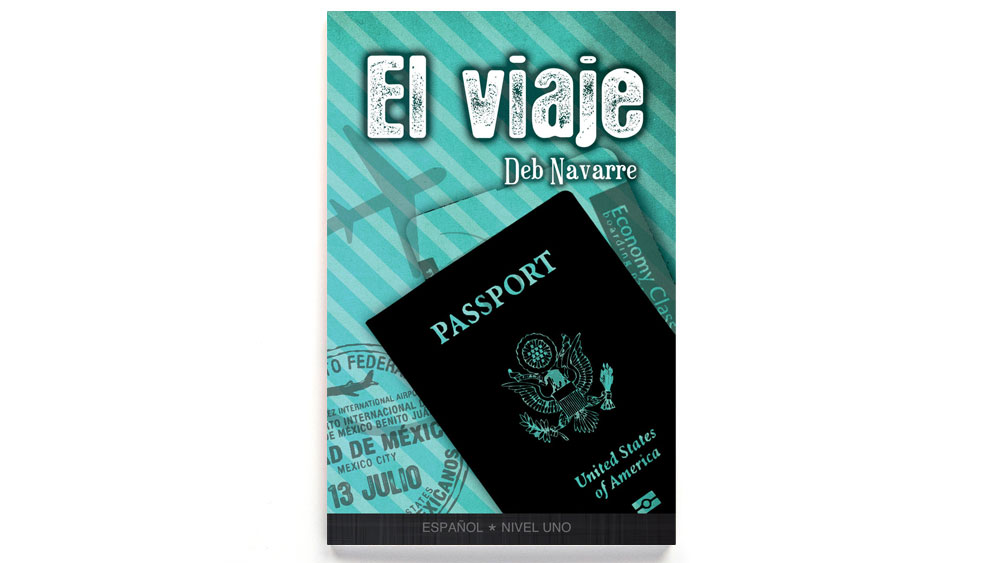 El viaje Spanish Level 1 Reader