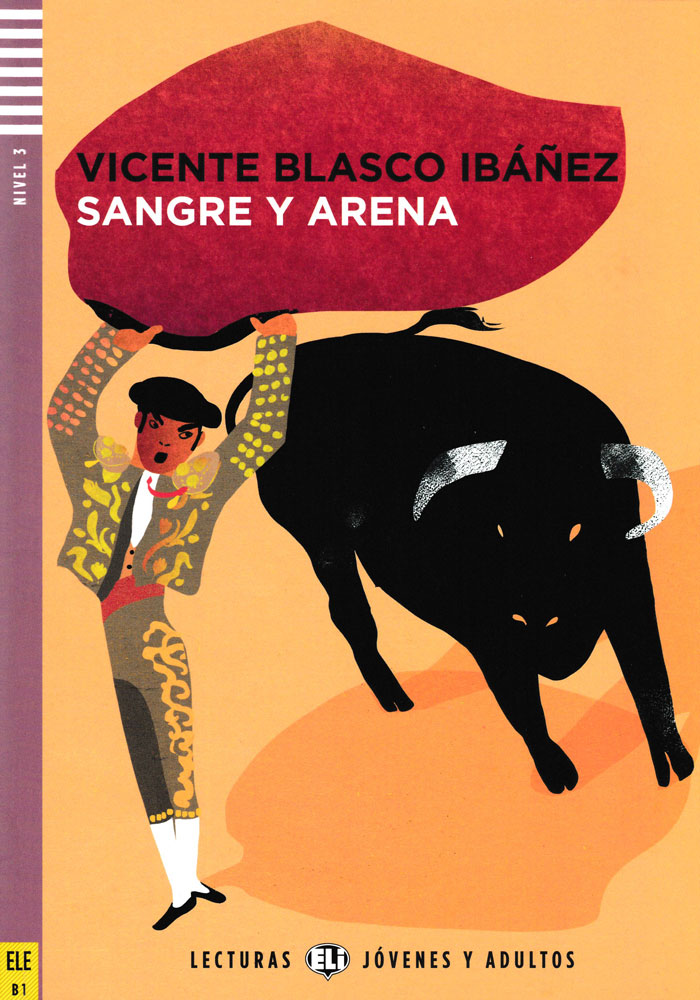 Sangre y arena Spanish Level 3+ Reader