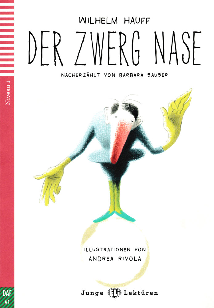 Der Zwerg Nase German Level 3 Reader with Audio CD