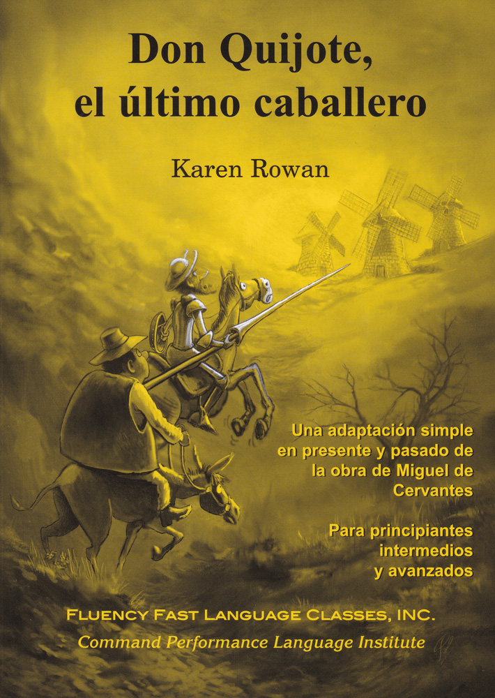 Don Quijote, el último caballero Spanish Level 2 Reader