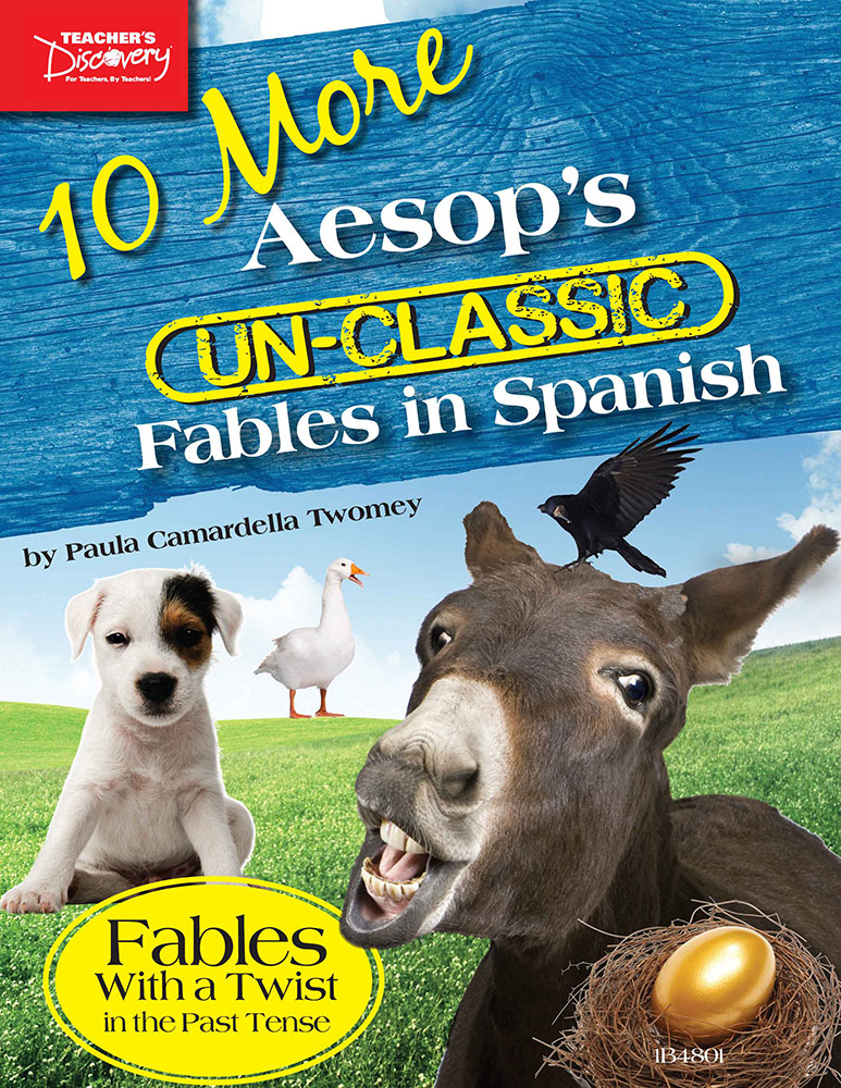 10 More Aesop's Un-Classic Fables in Spanish Past Tense Book - 10 More Aesop's Un-Classic Fables in Spanish Past Tense Book Download