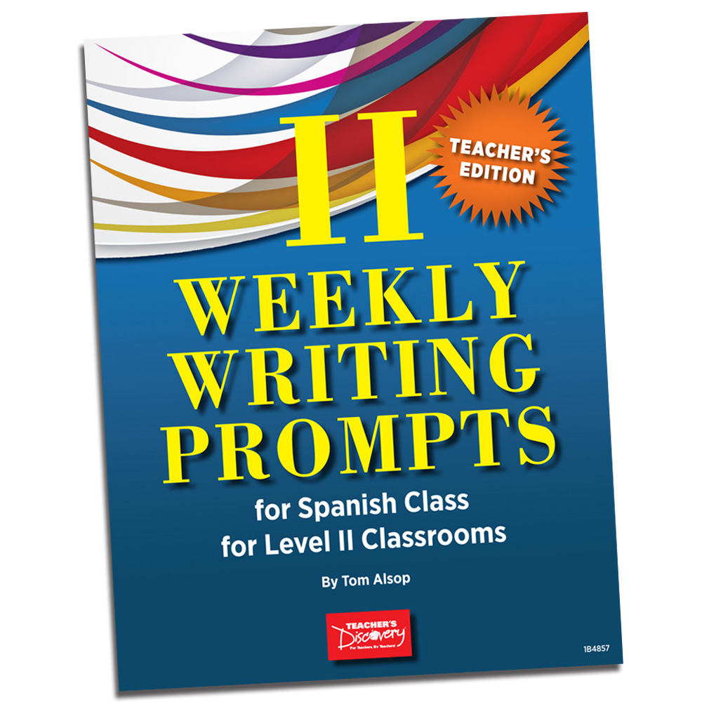 Weekly Writing Prompts for Spanish Level 2 Book
