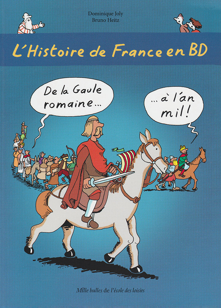 L'Histoire de France en BD Volume 2 French Level 2 Graphic Novel