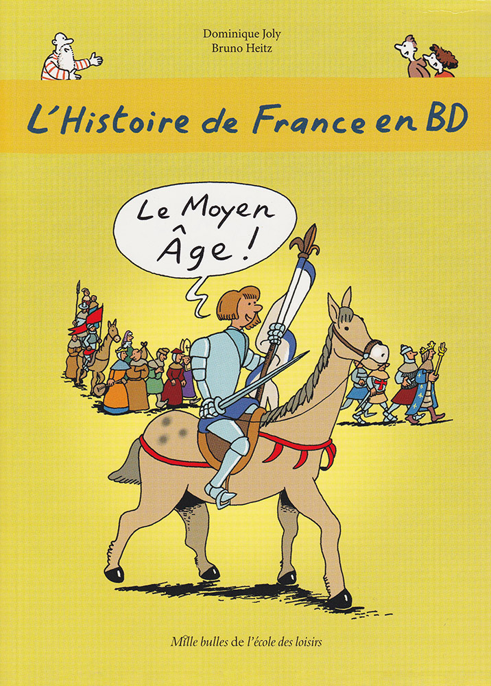 L'Histoire de France en BD Volume 3 French Level 2 Graphic Novel