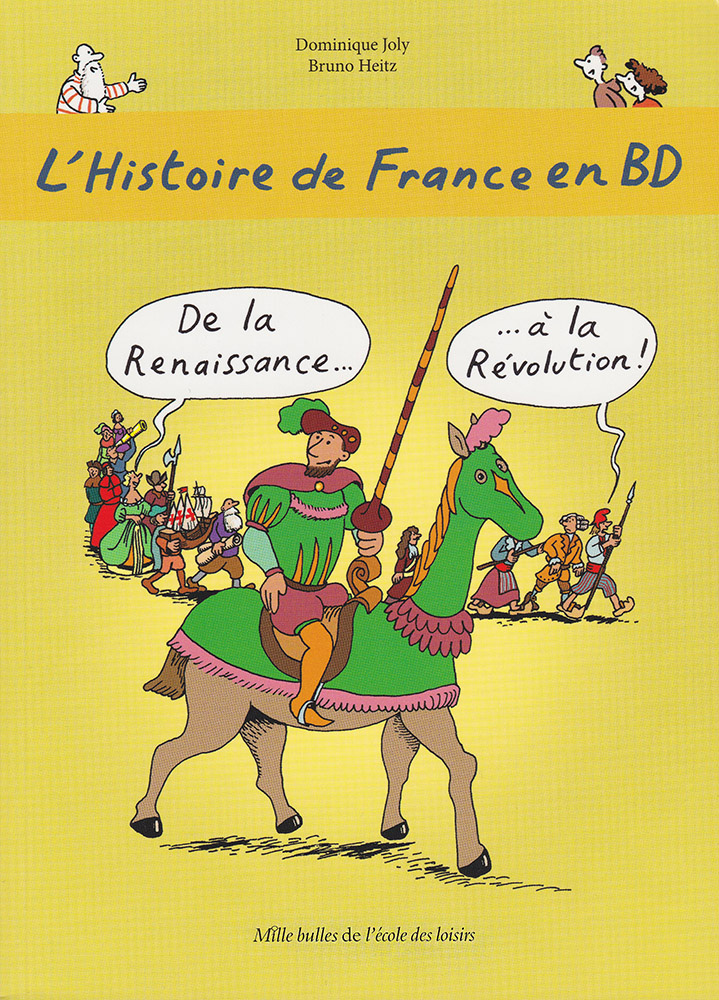 L'Histoire de France en BD Volume 4 French Level 2 Graphic Novel