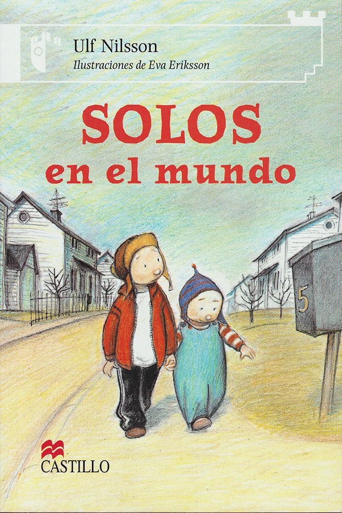 Solos en el mundo Spanish Reader
