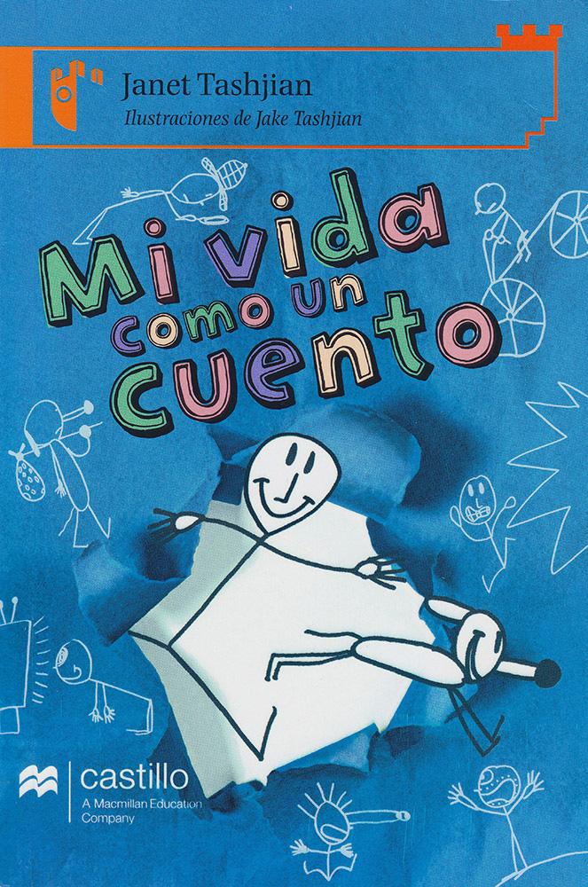 Mi vida como un cuento Spanish Level 2 Reader