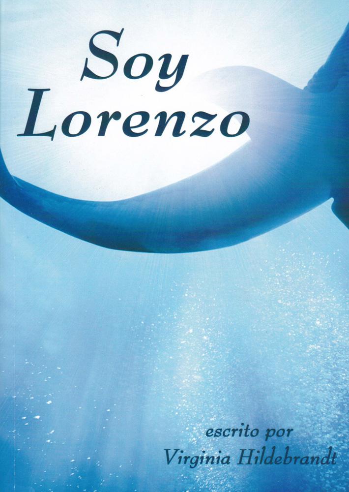 Soy Lorenzo Level 3 Intermediate Spanish Novel