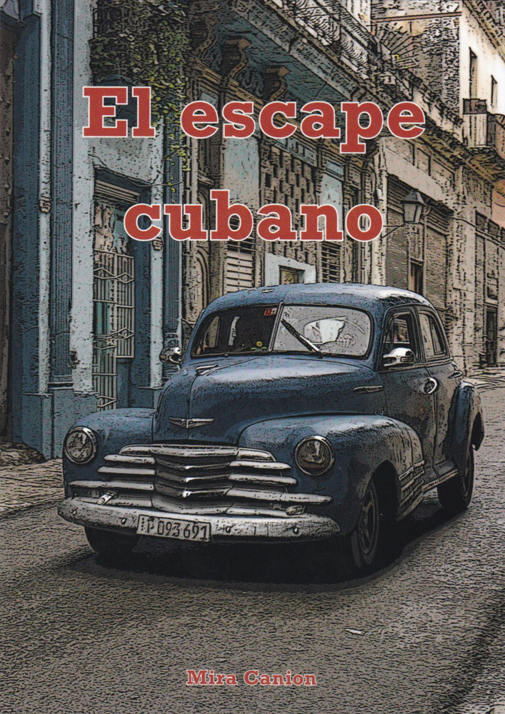 El escape cubano Spanish Level 1 Reader